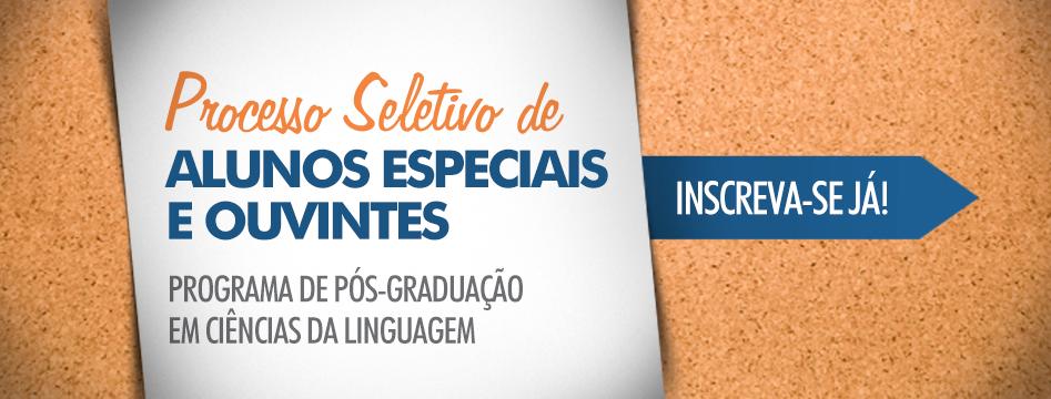 Processo Seletivo para disciplinas isoladas do Programa de Pós-Graduação em Ciências da Linguagem – UNIVÁS