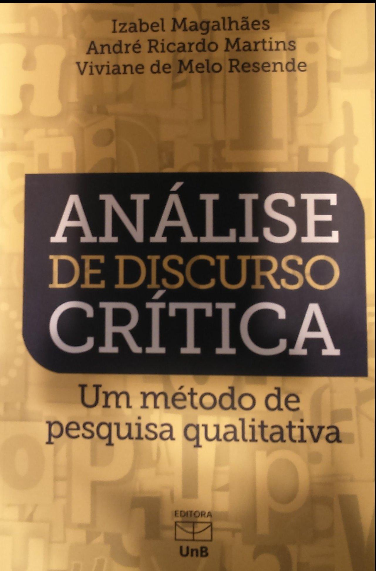 """Lançamento do livro """"Análise de Discurso Crítica: Um método de pesquisa qualitativa"""" – Editora UnB"""