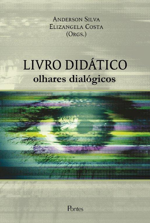 """Lançamento do livro """"Livro Didático: olhares dialógicos"""" –  Pontes Editores"""